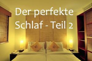 der perfekte Schlaf teil 2