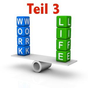 work life balance teil 3