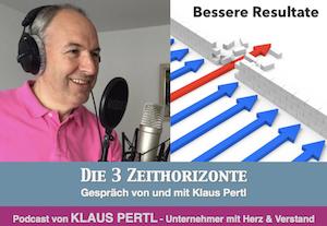 3 zeithorizonte podcast mit Klaus Pertl